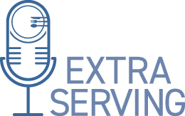 extra serving podcast